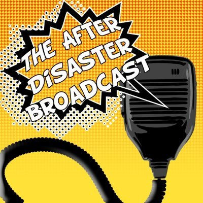 The After Disaster Broadcast